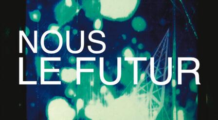 NOUS LE FUTUR